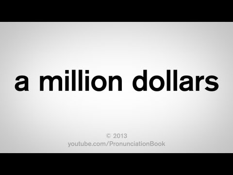 How to Say a Million Dollars