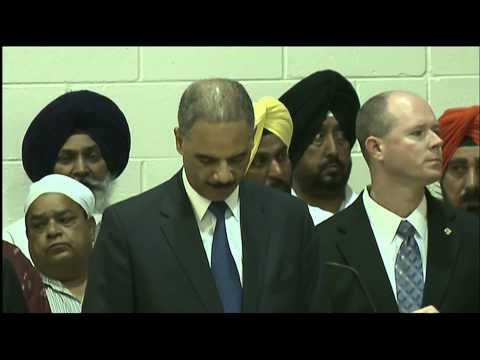 Watch Attorney General Holder Speak at Sikh Memorial Service