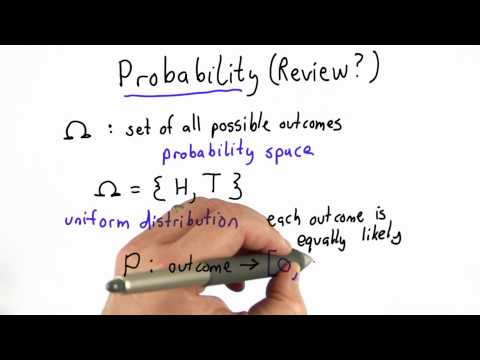 Probability Review Pt 1 - CS387 Unit 1 - Udacity