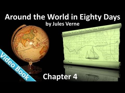 Chapter 04 - Around the World in 80 Days by Jules Verne