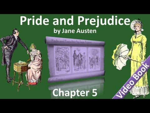 Chapter 05 - Pride and Prejudice by Jane Austen