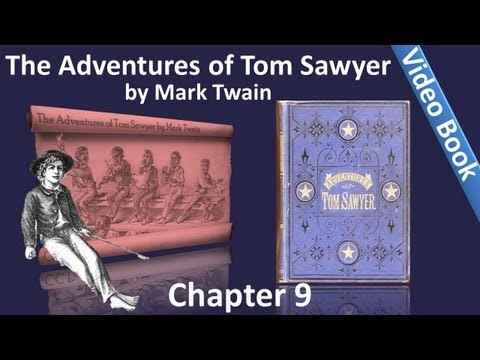 Chapter 09 - The Adventures of Tom Sawyer by Mark Twain