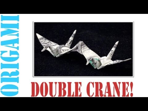 Origami Daily - 133: Double Japanese Peace Crane (Money Origami) - TCGames [HD]