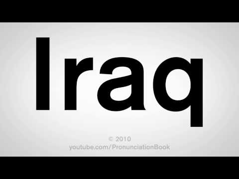 How To Pronounce Iraq