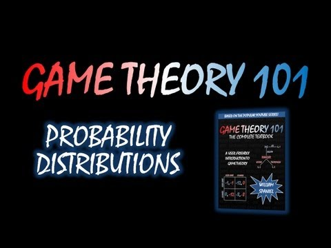 Game Theory 101: Probability Distributions