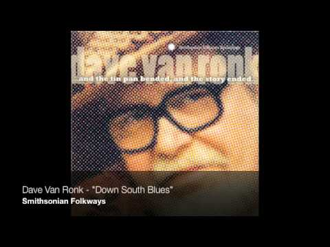 "Dave Van Ronk - ""Down South Blues"""