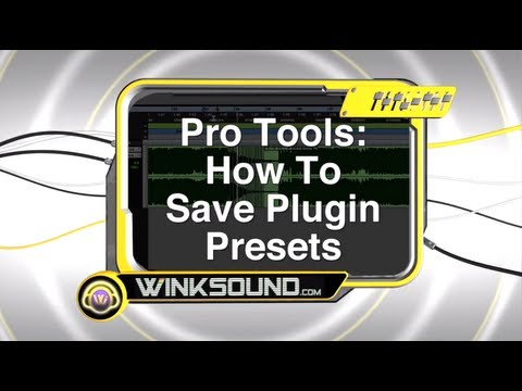 Pro Tools: How To Save Plugin Presets