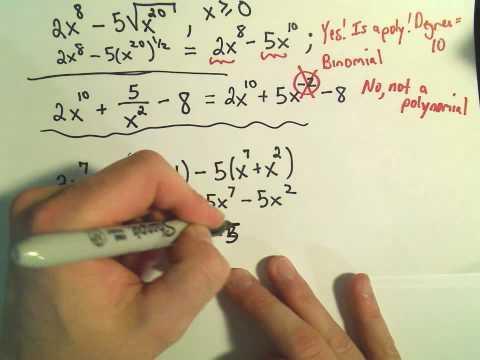 Polynomial... or NOT?! Recognizing Polynomials, the degree and some Terminology