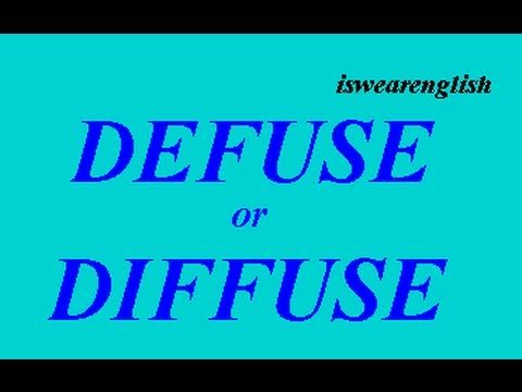 Defuse or Diffuse - The Difference - ESL British English Pronunciation