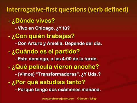 Asking and Answering Questions in Spanish, Part 2-b: Interpreting and Answering Questions