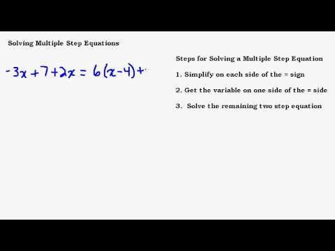 Solving Multi Step Equations with Variables on Both Sides of Equal Sign