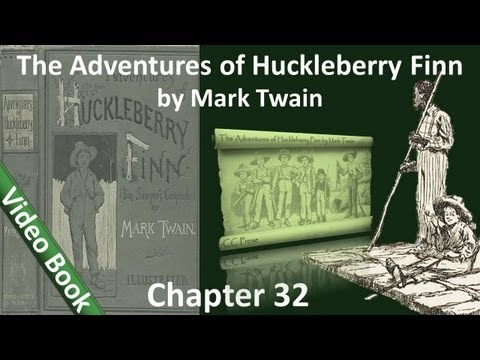 Chapter 32 - The Adventures of Huckleberry Finn by Mark Twain