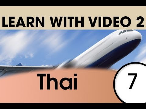 Learn Thai with Video - Getting Around Using Thai