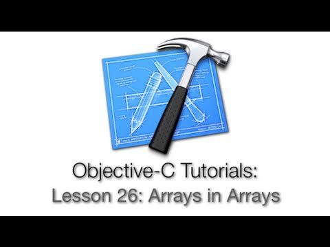 Objective-C Tutorial - Lesson 26: Arrays in Arrays