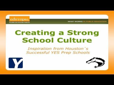 Edutopia Webinar - Creating a Strong School Culture