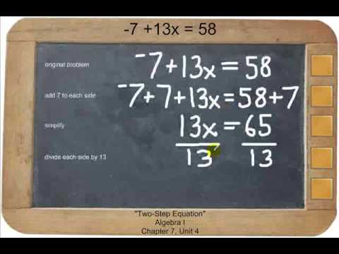 Algebra I - Two Step Equation -7 + 13x = 58