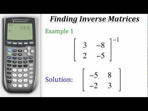 TI Calculator Tutorial: Finding Inverse Matrices
