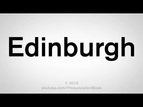 How To Pronounce Edinburgh