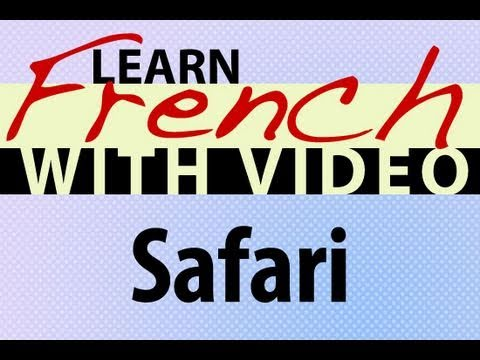Learn French with Videos - Safari