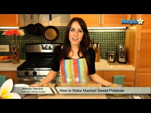 How to Make Mashed Sweet Potatoes