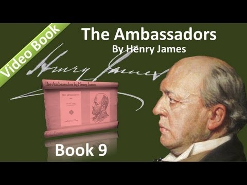 Book 09 - The Ambassadors Audiobook by Henry James (Chs 01-03)