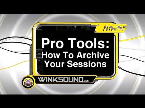 Pro Tools: How To Archive Sessions