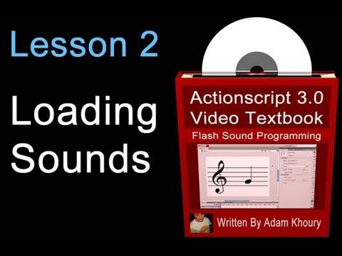2. Actionscript 3.0 Sound Programming Video Textbook : Flash  CS4 CS5 Tutorials