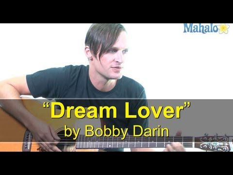 "How to Play ""Dream Lover"" by Bobby Darin on Guitar (Practice Cover)"