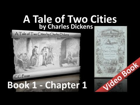 Book 01 - Chapter 01 - A Tale of Two Cities by Charles Dickens