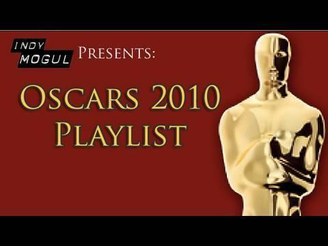 Oscars 2010 Special Playlist : Indy Mogul