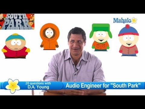"Animation and Live Action with ""South Park"" Sound Editor D.A. Young"