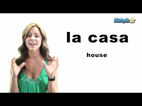 "How to Say ""House"" in Spanish"