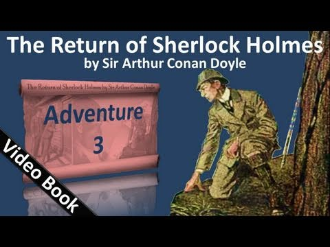Adventure 03 - The Return of Sherlock Holmes by Sir Arthur Conan Doyle