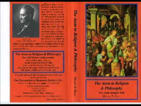 The Atom in Religion & Philosophy - The Spiritual Challenge of the Atomic Age - Manly P. Hall
