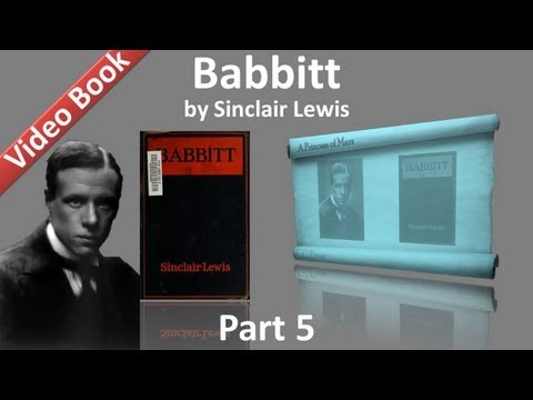 Part 5 - Babbitt Audiobook by Sinclair Lewis (Chs 23-28)