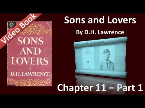 Chapter 11-1 - Sons and Lovers by D. H. Lawrence