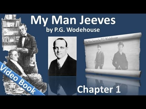 Chapter 01 - My Man Jeeves by P. G. Wodehouse