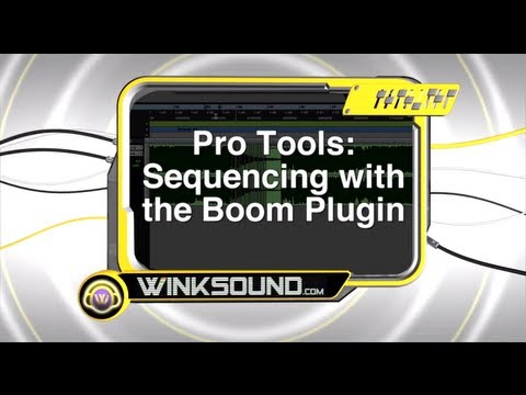 Pro Tools: Sequencing with the Boom Plugin | WinkSound