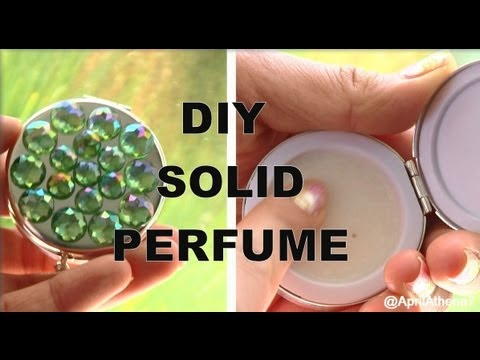 ✿ DIY SOLID PERFUME! How to Make Solid Perfume! ✿ AprilAthena7