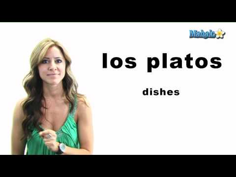 "How to Say ""Dishes"" in Spanish"