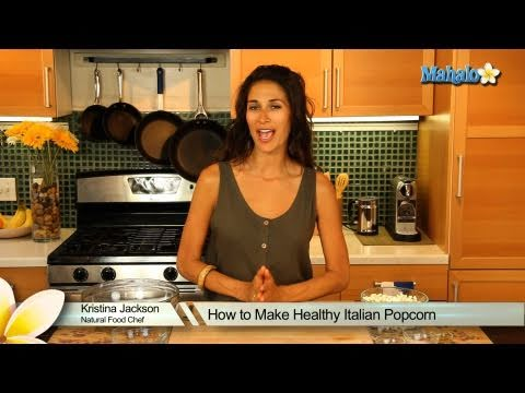 How to Make Healthy Italian Popcorn