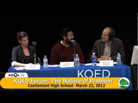 KQED Forum on the Dropout Crisis - The Nature of the Problem - 3/22/12 at Castlemont High
