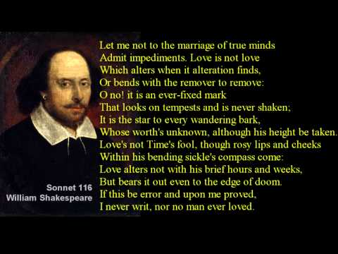 Sonnet 116 ~ William Shakespeare ~ with text