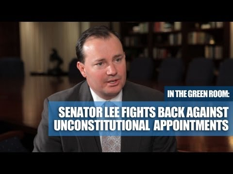 "Senator Lee Fights Back Against Obama's Unconstitutional ""Recess"" Appointments"