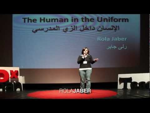 The Human in the Uniform: Rola Jaber at TEDxAmmanTeachers