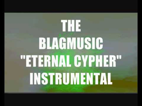 HIp Hop Instrumental - The Blagmusic Eternal Cypher
