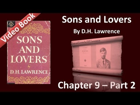 Chapter 09-2 - Sons and Lovers by D. H. Lawrence