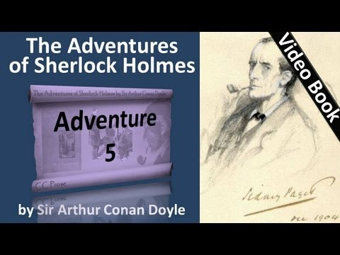 Adventure 05 - The Adventures of Sherlock Holmes by Sir Arthur Conan Doyle