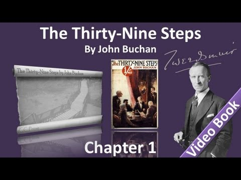 Chapter 01 - The Thirty-Nine Steps by John Buchan