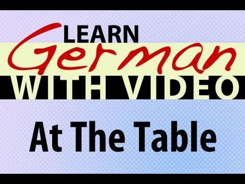 Learn German with Video - At the Table